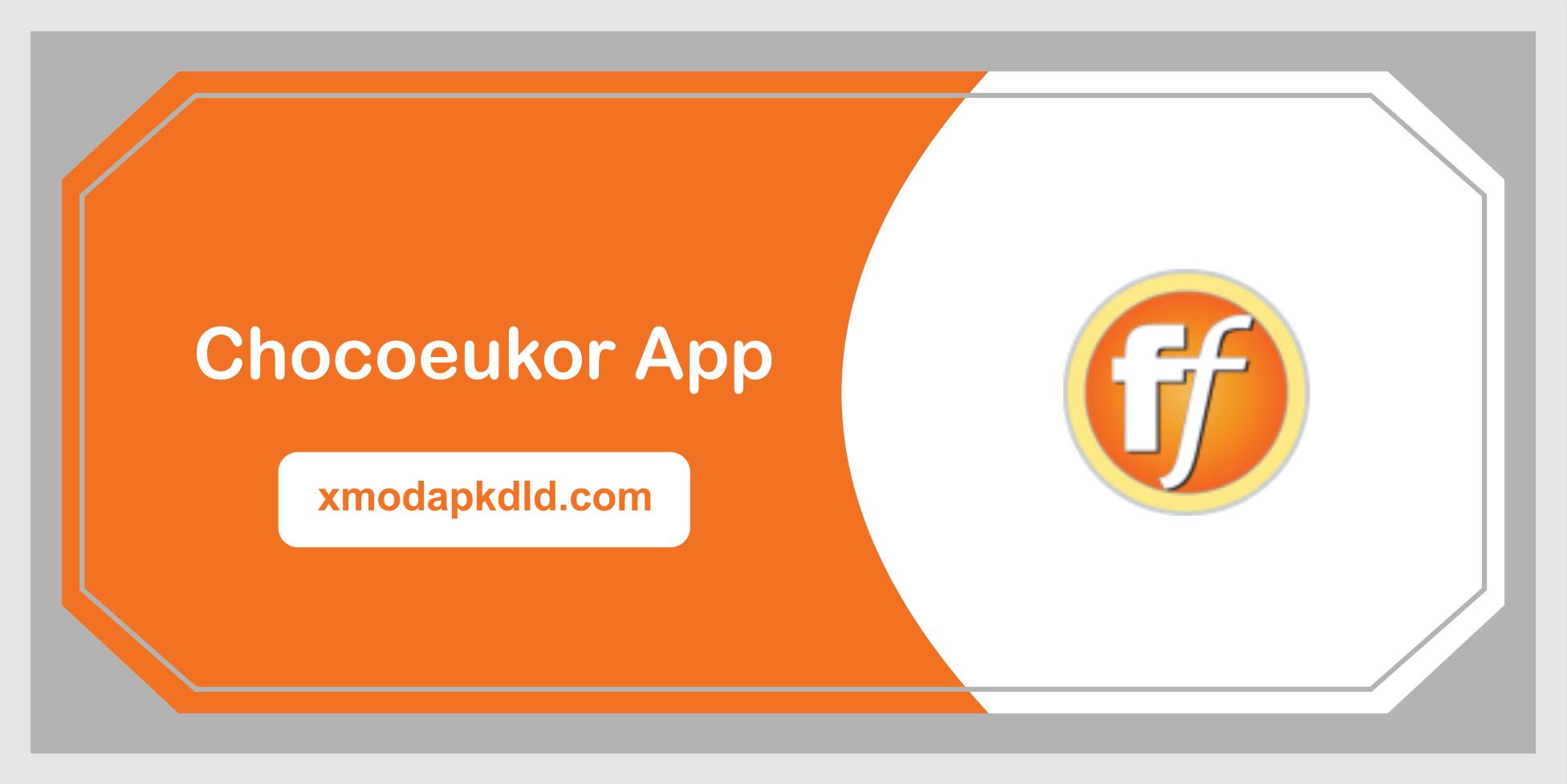 chocoeukor app